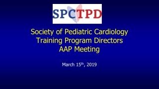 Society of Pediatric Cardiology Training Program Directors AAP Meeting