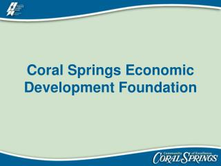 Coral Springs Economic Development Foundation