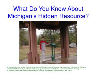 What Do You Know About Michigan's Hidden Resource?