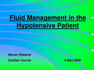 Fluid Management in the Hypotensive Patient