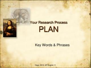 Your Research Process PLAN