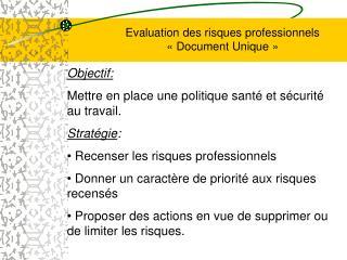 Evaluation des risques professionnels «Document Unique»