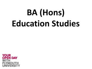 BA ( Hons ) Education  Studies