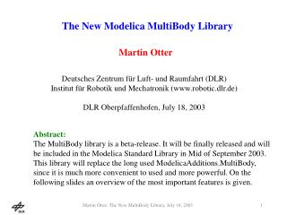 The New Modelica MultiBody Library