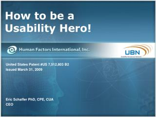 How to be a  Usability Hero!