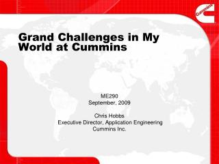 Grand Challenges in My World at Cummins