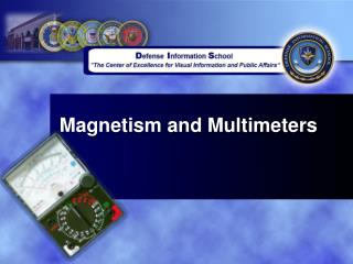 Magnetism and Multimeters