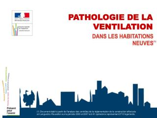 PATHOLOGIE DE LA VENTILATION