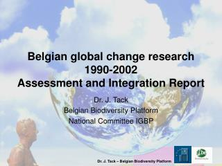 Belgian global change research 1990-2002 Assessment and Integration Report