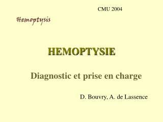 HEMOPTYSIE