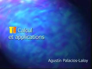 Calcul et applications