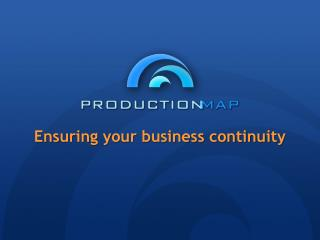 Ensuring your business continuity