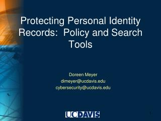 Protecting Personal Identity Records:  Policy and Search Tools