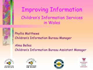 Improving Information Children's Information Services  in Wales