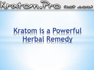 Kratom as Herbal Remedy