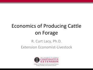 Economics of Producing Cattle on Forage
