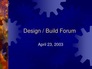 Design / Build Forum
