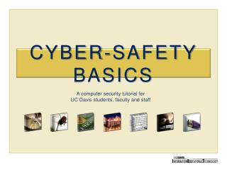 CYBER-SAFETY BASICS