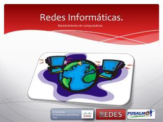 Redes Informáticas.