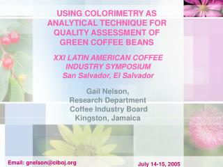 USING COLORIMETRY AS ANALYTICAL TECHNIQUE FOR QUALITY ASSESSMENT OF  GREEN COFFEE BEANS
