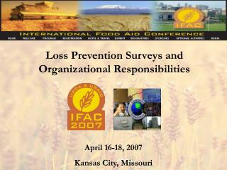 Loss Prevention Surveys and Organizational Responsibilities