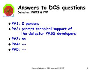 Answers to DCS questions Detector: PHOS & CPV