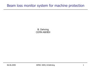 Beam loss monitor system for machine protection