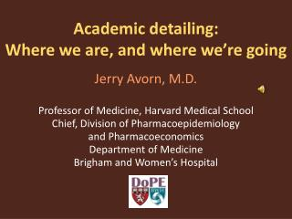 Academic detailing: Where we are, and where we're going