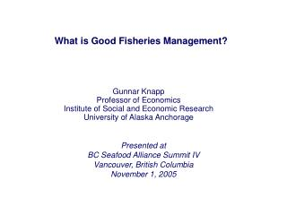 What is Good Fisheries Management?