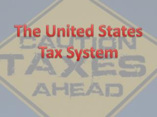 The United States Tax System
