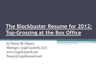 The Blockbuster Resume for 2012:  Top-Grossing at the Box Office
