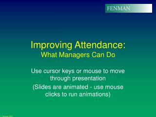Improving Attendance:  What Managers Can Do