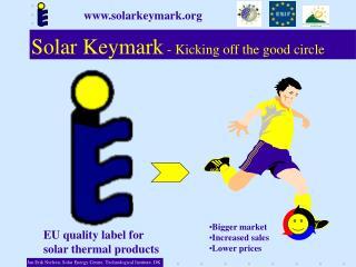 Solar Keymark - Kicking off the good circle