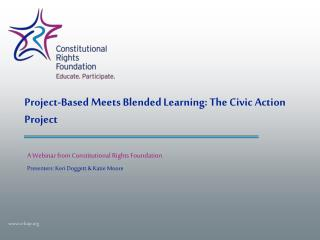 Project-Based Meets Blended Learning: The Civic Action Project