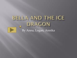 Bella and the Ice Dragon