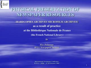 PHYSICAL PRESERVATION OF NEWSPAPER RESOURCES