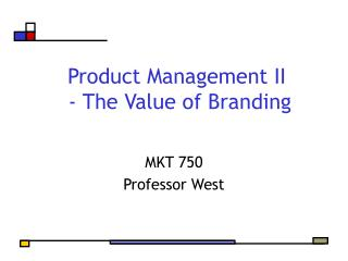 Product Management II  - The Value of Branding
