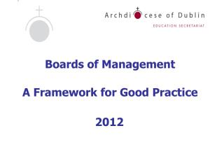 Boards of Management A Framework for Good Practice