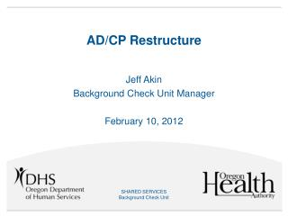 AD/CP Restructure