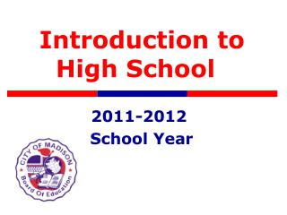 Introduction to High School