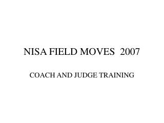 NISA FIELD MOVES  2007
