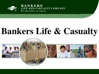 Bankers Life & Casualty