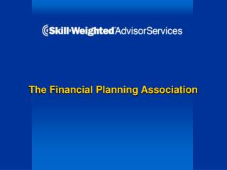 The Financial Planning Association