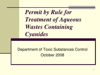 Permit by Rule for Treatment of Aqueous Wastes Containing Cyanides