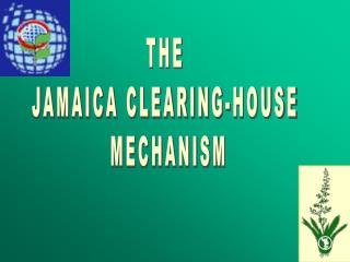 THE  JAMAICA CLEARING-HOUSE  MECHANISM