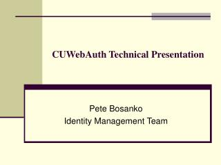 CUWebAuth Technical Presentation