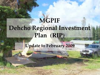 MGPIF  Dehcho Regional Investment Plan (RIP)