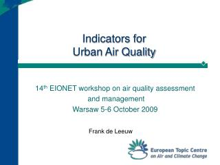 Indicators for  Urban Air Quality