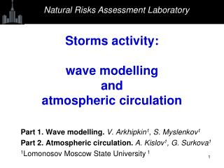 Storms activity : wave modelling and atmospheric circulation