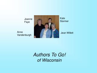 Authors To Go!  of Wisconsin